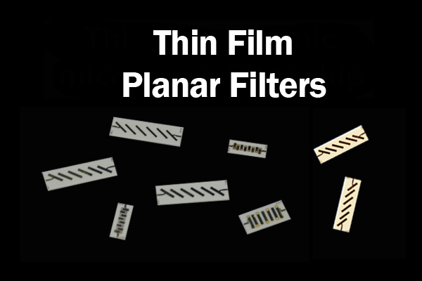 Thin Film Planar Low- Pass Filter Chip